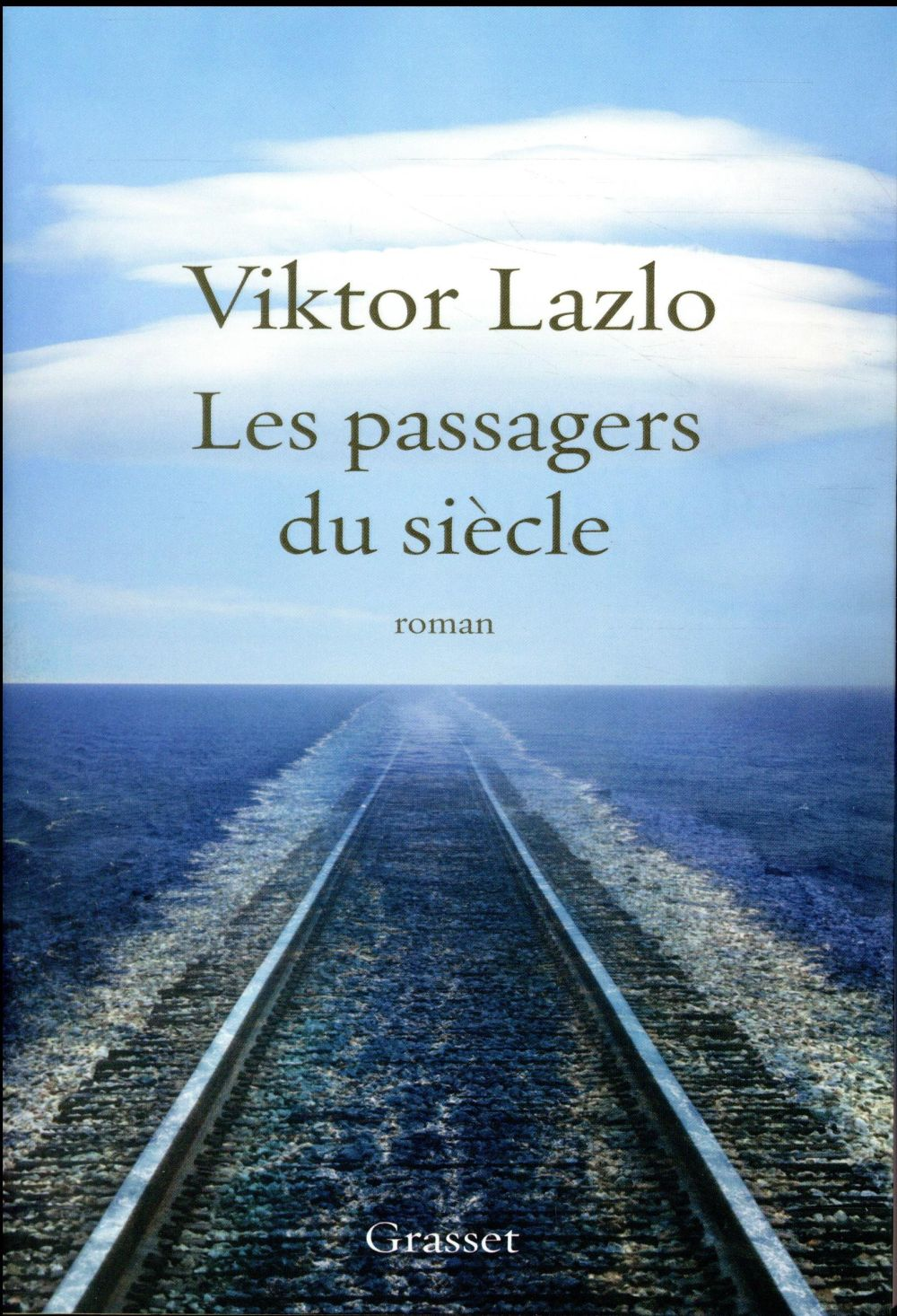 LES PASSAGERS DU SIECLE
